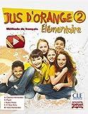 Jus d ' orange 2. Élémentaire. (Anaya Français) - 9788466790109