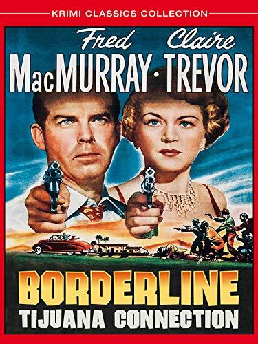 Borderline Tijuana Connection