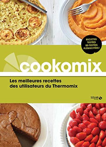 Quel Est Le Meilleur Livre De Recette Thermomix En 2019