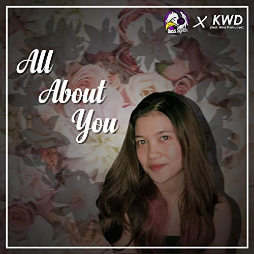 All About You (feat. Nina Pramudya)