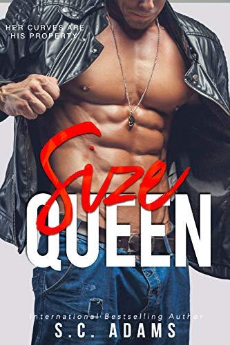 Size Queen: A Motorcycle Club Biker Romance (Size Matters Book 3)