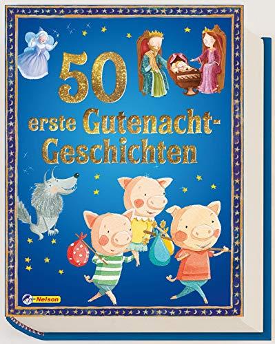 50 erste Gutenacht-Geschichten (Geschichtenschatz)