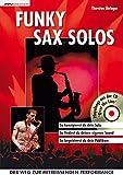 Funky Sax Solos: So konzipierst du dein Solo. So findest du deinen eigenen Song. So...