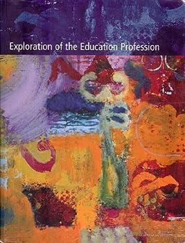 Paperback Exploration of the Education Profession - CUSTOM EDITION FOR NOVA SOUTHEASTERN UNIVERSITY Book