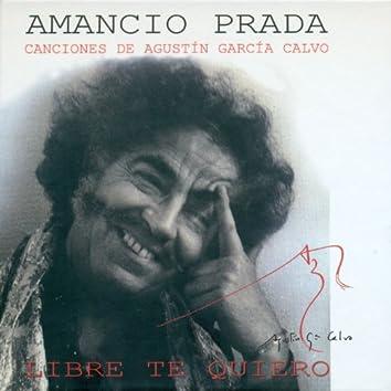 Canciones de Agustín García Calvo. Libre Te Quiero