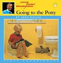Going To The Potty (Turtleback School & Library Binding Edition) (Mister Rogers' Neighborhood First Experiences) by Fred Rogers (1997-10-01)