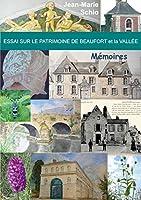 Essai sur le patrimoine de Beaufort et la Vallée: Mémoires