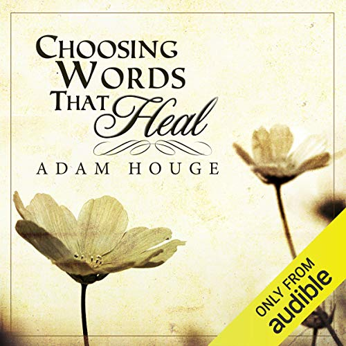 Choosing Words That Heal  By  cover art