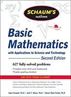 Schaum's Outline of Theory and Problems of Basic Mathematics with Applications to Science and Technology