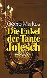 Die Enkel der Tante Jolesch (HAYMON TASCHENBUCH) - Georg Markus
