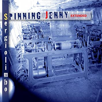 Spinning Jenny (Extended)