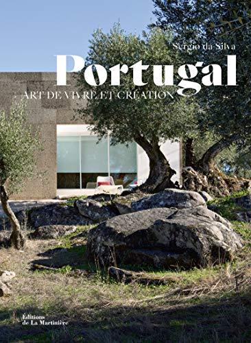 Portugal: Un art de vivre (Tourisme et voyages)