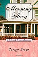 Morning Glory (A Drifters and Dreamers Romance)