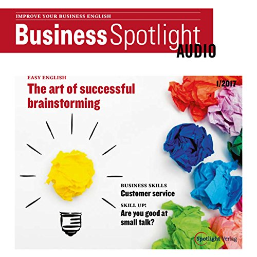 Business Spotlight Audio - Successful brainstorming. 1/2017 Titelbild