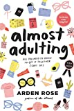 Almost Adulting: All You Need to Know to Get it Together (Sort Of) - Arden Rose