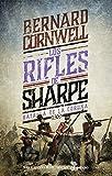 Los rifles de Sharpe: Batalla de La Coruña (1809) (Narrativas Históricas)