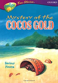 Oxford Reading Tree: Stages 10-12: TreeTops True Stories: The Mystery of the Cocos Gold