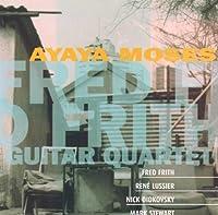Ayaya Moses by Fred Frith Guitar Quartet