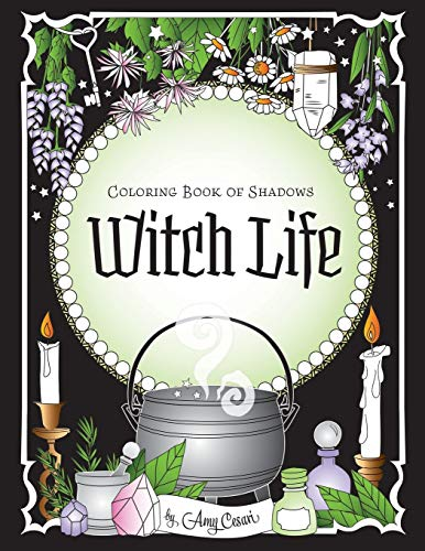 Coloring Book of Shadows: Witch Life