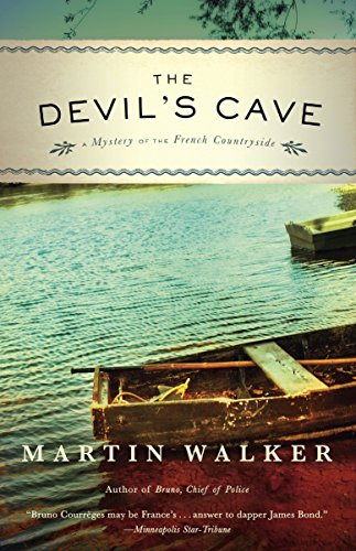 The Devil's Cave: A Mystery of the French Countryside (Bruno, Chief of Police Series, Band 6)