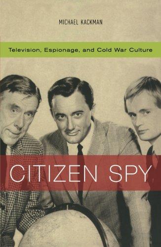 Citizen Spy (Commerce and Mass Culture)