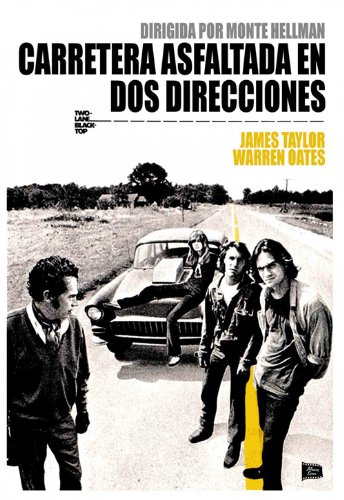 Two-Lane Blacktop (Carretera Asfaltada en Dos Direcciones) - James Taylor, Warren Oates - Audio: English, Spanish