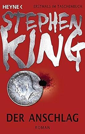 Der Anschlag RoanStephen King