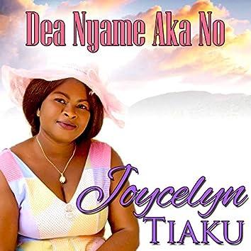 Dea Nyame Aka No