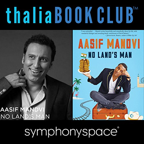 Thalia Book Club: No Land's Man                   By:                                                                                                                                 Aasif Mandvi                               Narrated by:                                                                                                                                 Dean Obeidallah                      Length: 1 hr and 6 mins     Not rated yet     Overall 0.0