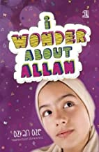 I Wonder About Allah: Book One (I Wonder About Islam)