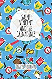 Saint Vincent and the Grenadines Travel Journal: 6x9 Travel planner I Road trip planner I Dot grid journal I Travel notebook I Travel diary I Pocket journal I Gift for Backpacker