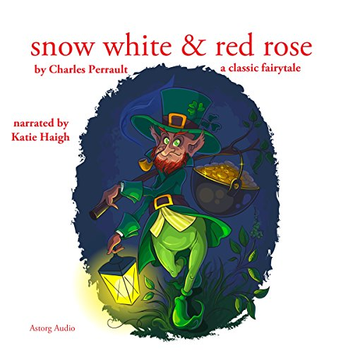 Snow White and Red Rose audiobook cover art