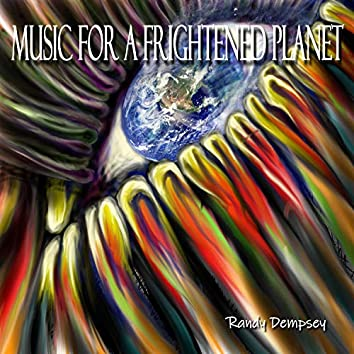 Music for a Frightened Planet