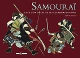 Samourai - L'âge d'or de l'élite des guerriers japonais