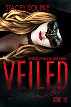 Veiled by [Stacey Rourke]
