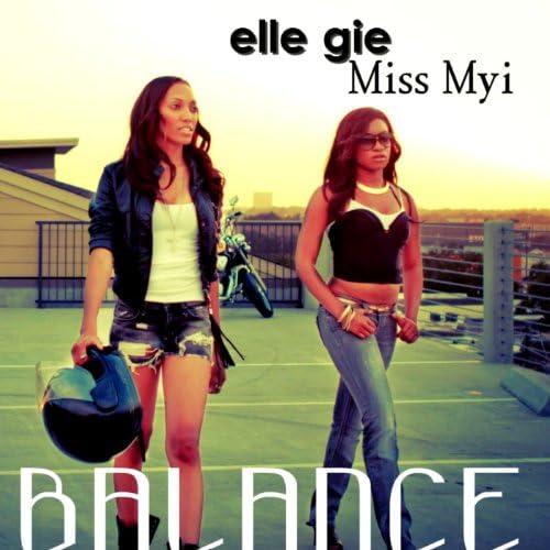 Miss Myi & Elle Gie