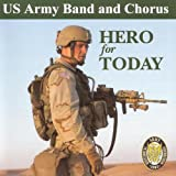 album cover: US Army Band and Chorus, Hero for Today