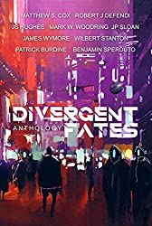 Divergent Fates Anthology