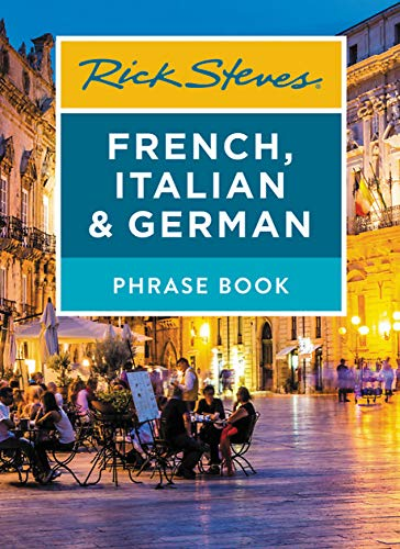 Compare Textbook Prices for Rick Steves French, Italian & German Phrase Book Rick Steves Travel Guide 7 Edition ISBN 9781641711890 by Steves, Rick