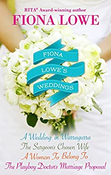 Fiona Lowe's Weddings - 4 Book Box Set by [Fiona Lowe]