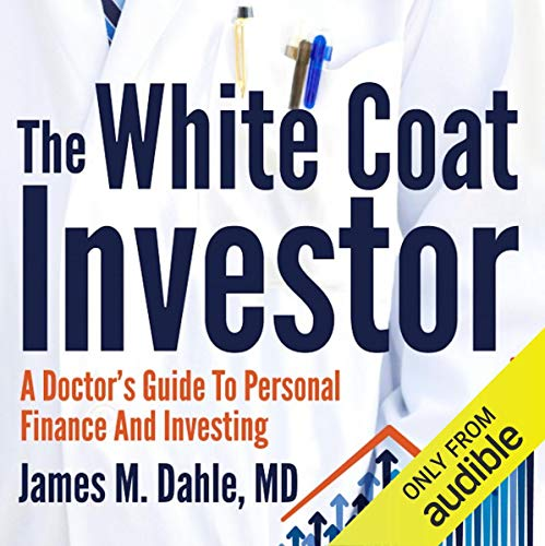 The White Coat Investor audiobook cover art