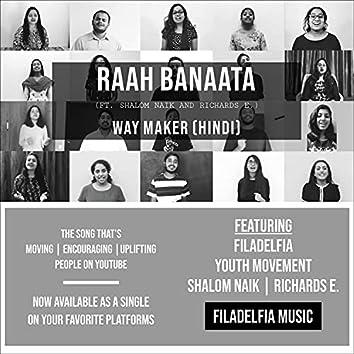 Raah Banaata (feat. Shalom Naik & Richard E.)