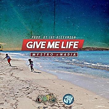 Give Me Life