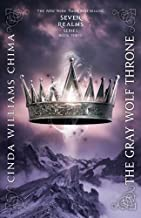 The Gray Wolf Throne (A Seven Realms Novel) by Cinda Williams Chima (2012-08-07)