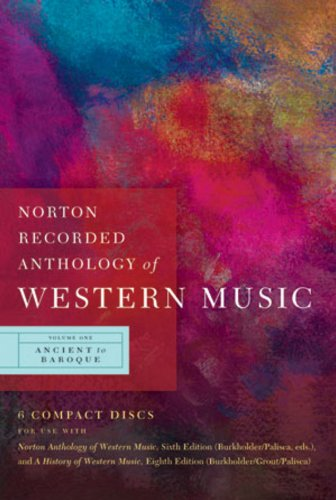 Norton Recorded Anthology of Western Music: 1 (Ancient to Baroque)
