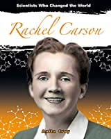 Rachel Carson (Scientists Who Changed the World)