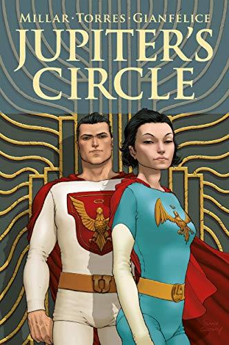 Jupiter's Circle (Jupiter's Legacy Vol. 3)