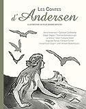 Les contes d'Andersen illustrés par les plus grands artistes