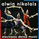 Alwin Nikolais: Electronic Dance Music