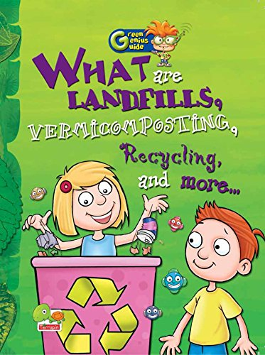 Green Genius Guide: What are Landfills, Vermicomposting, Recycling, and more...